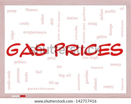 Gas Prices Word Cloud Concept on a Whiteboard with great terms such as automobile, pump, costly, gallon, price and more. - stock photo