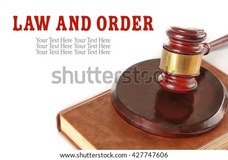 Gavel and book isolated on white. Law and order concept - stock photo