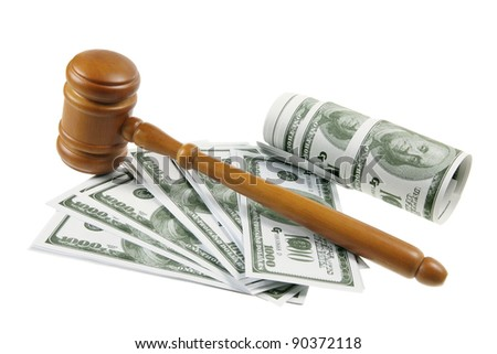 Gavel and Dollar Notes on White Background