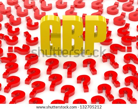 GBP sign surrounded by question marks. Concept 3D illustration. - stock photo
