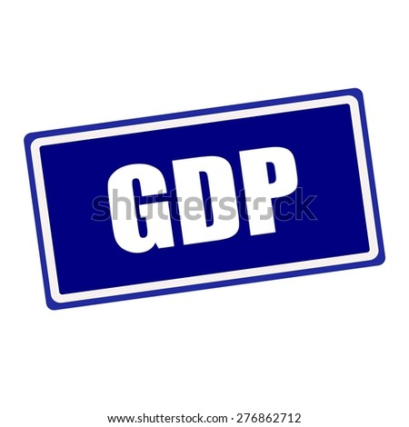GDP white stamp text on blue background - stock photo