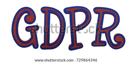 General Data Protection Regulation (GDPR) Letters Isolated on White Background