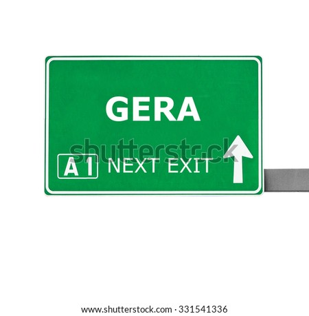 GERA road sign isolated on white