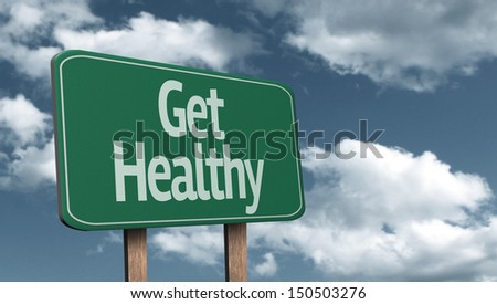 Get Healthy creative sign and the sky as the background - stock photo
