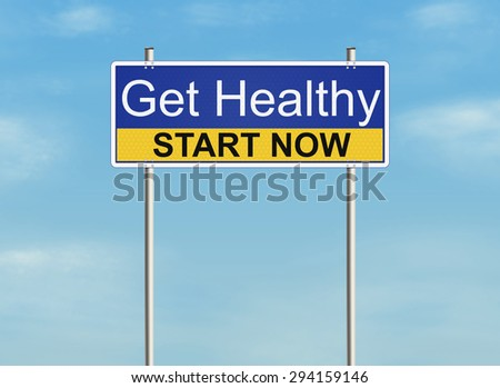 Get healthy. Road sign on the sky background. Raster illustration. - stock photo
