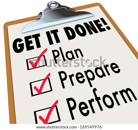 Get It Done Checklist Clipboard Steps Plan Prepare Perform - stock photo