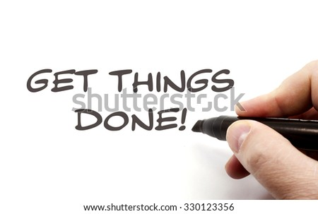 Get Things Done handwriting concept being written with a black marker. - stock photo