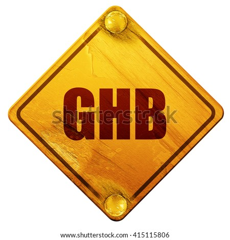 ghb, 3D rendering, isolated grunge yellow road sign - stock photo