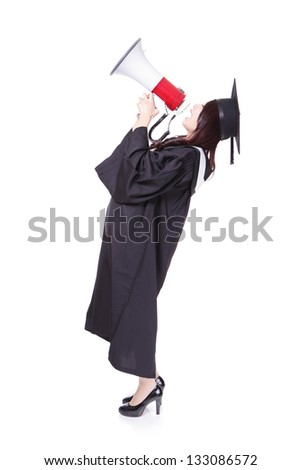 girl graduate student happy with megaphone, wear graduation cap and gown isolated on white background ,asian woman