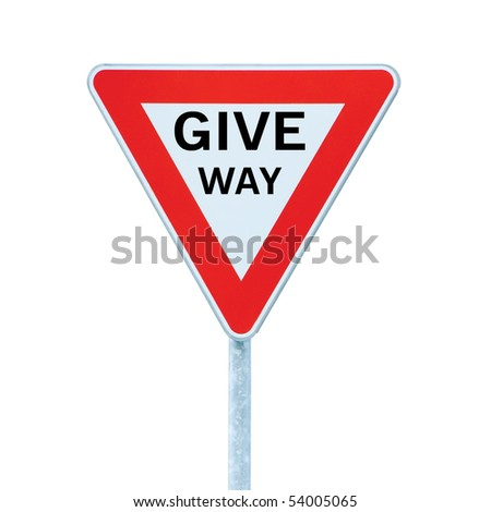 Give way priority yield road traffic roadsign sign, isolated closeup