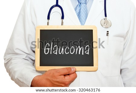 Glaucoma - Doctor with chalkboard on white background - stock photo