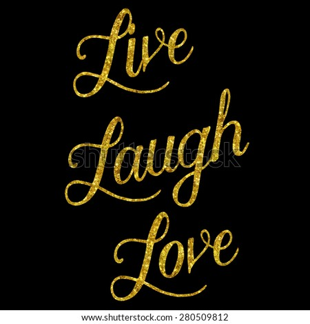 Live Gold Quotes Awesome Glittery Gold Faux Foil Metallic Inspirational Stock Illustration