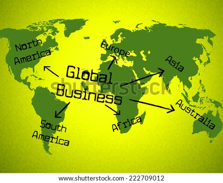 Global Business Representing Globalise Globalize And Earth - stock photo