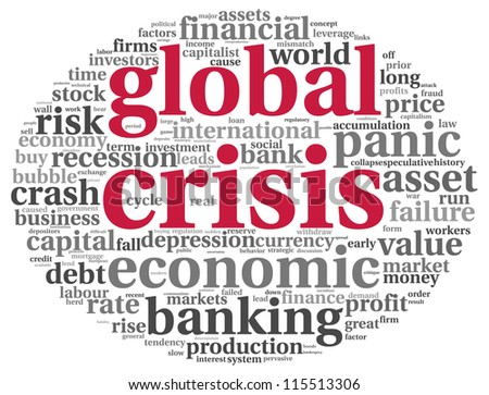 Global crisis concept in info-text graphics on white background - stock photo