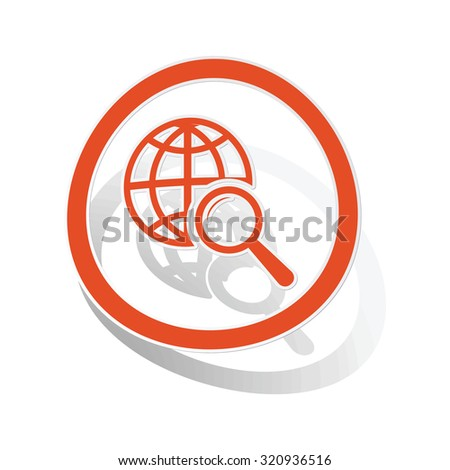 Global search sign sticker, orange circle with image inside, on white background - stock photo
