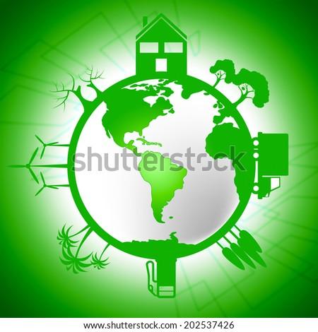 Global World Indicating Eco Friendly And Environmentally - stock photo