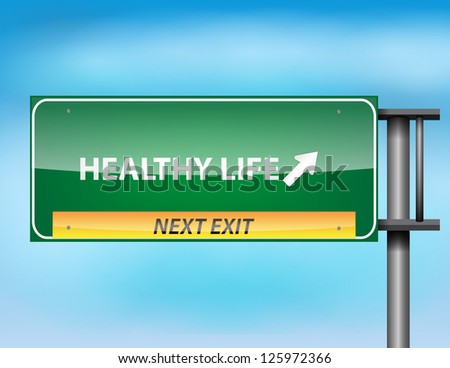 Glossy highway sign with Healthy Life text on a blue background. - stock photo