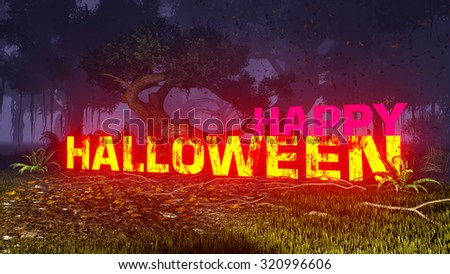 Glowing Happy Halloween text in a misty night forest. Decorative 3D illustration was done from my own 3D rendering file. - stock photo