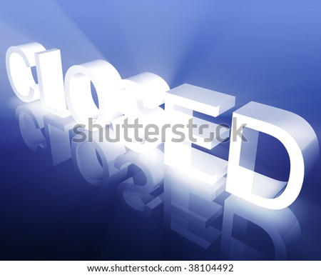 Glowing shining closed business sign symbol illustration background