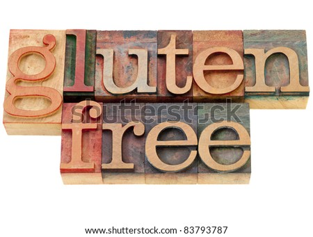 gluten free diet concept - isolated words in vintage wood letterpress printing blocks