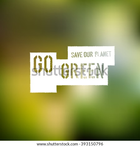 Go Green Concept Poster. Raster version