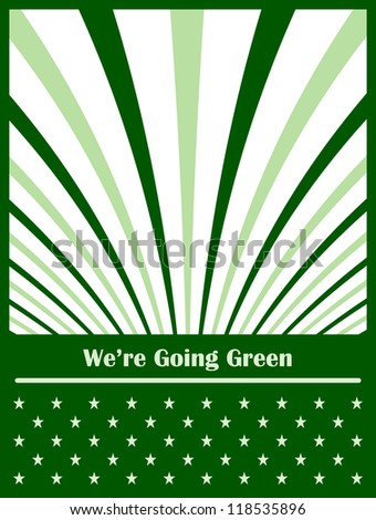Go green conceptual abstract background symbolizing the move to an eco friendly green planet. Vector version also available. - stock photo