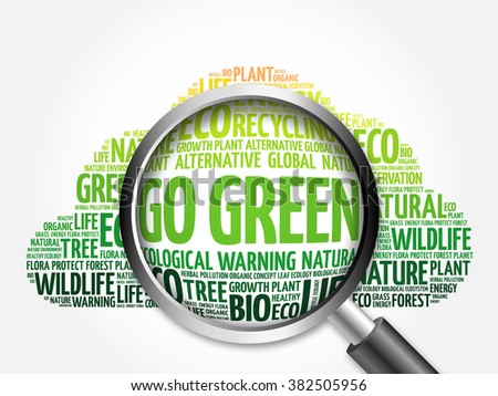 Go Green word cloud with magnifying glass, ecology concept