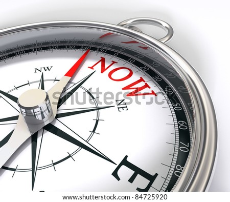 going for the present for now conceptual image with a compass that has instead of north word now a metaphor catch the day - stock photo