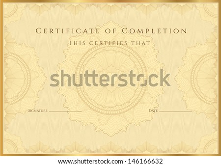 Gold Certificate of completion (template or sample background) with guilloche pattern (watermark), borders. Design for diploma, invitation, gift voucher, official, awards (winner). Vector in Portfolio