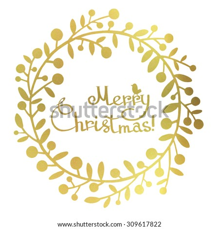 Gold foil Christmas greeting card with wreath of holly. Hand drawn Christmas holly wreath illustration. Christmas berries wreath illustration.  - stock photo
