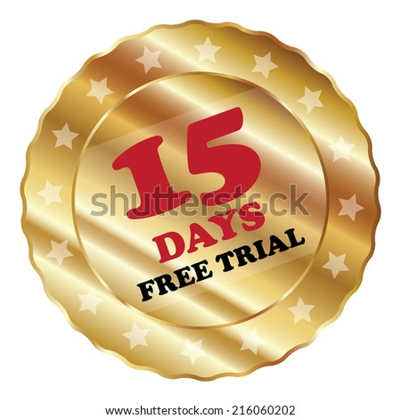 Gold Metallic 15 Days Free Trial Label, Sign, Sticker or Icon Isolated on White Background  - stock photo