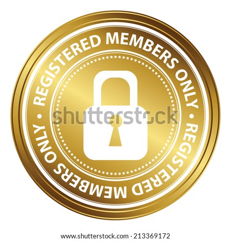 Gold Metallic Style Registered Members Only Icon, Badge, Label or Sticker for Business or Security Concept Isolated on White Background  - stock photo