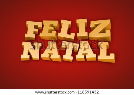 Golden Feliz Natal (Merry Christmas in portuguese) text on a red background (3d illustration) - stock photo