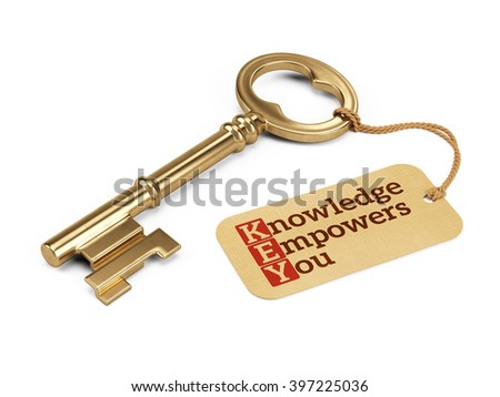 Golden key with Knowledge Empowers You tag isolated on white.3D rendering - stock photo