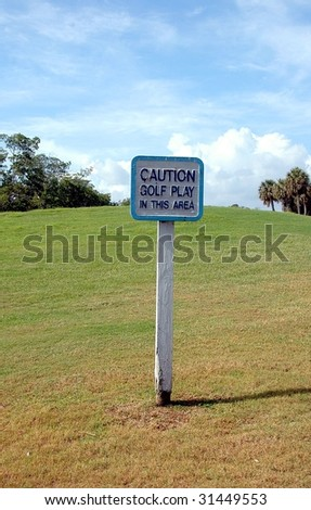 golf in play area sign - stock photo