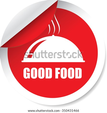 Good Food Red Label, Sticker, Tag, Sign And Icon Banner Business Concept, Design Modern. - stock photo