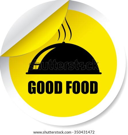 Good Food Yellow Label, Sticker, Tag, Sign And Icon Banner Business Concept, Design Modern. - stock photo
