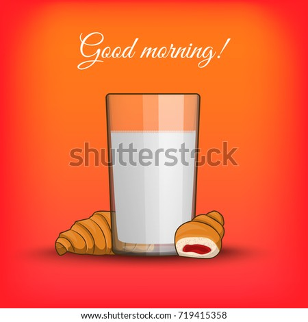 Good Morning Breakfast Croissant With Milk In A Transparent Cup Isolated Illustration On The