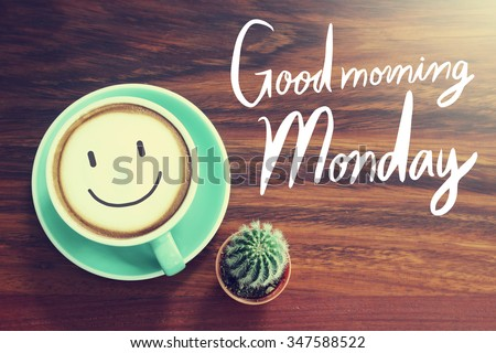 Good morning Monday cup background with vintage filter - stock photo