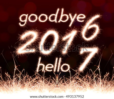 Goodbye 2016 Hello 2017 Written Sparkle Stock Illustration ...