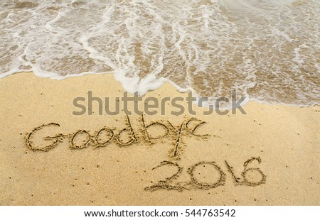 Goodbye 2016 on the sand beach