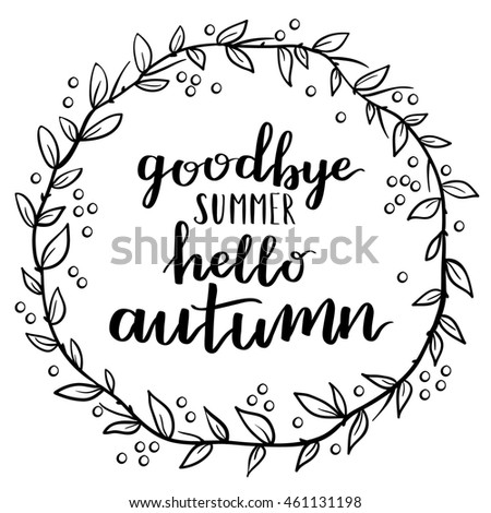 Goodbye Summer Hello Autumn Round Frame. Wreath Of Autumn Leaves. Elements  For Your Design