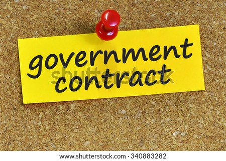 government contract word on yellow notepaper with cork background. - stock photo