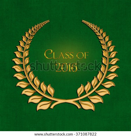 graduation 2016 ornate gold laurel wreath on textured green background  - stock photo