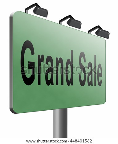 Grand sale, sales and reduced prices and sellout, billboard road sign, 3D illustration isolated on white.  - stock photo