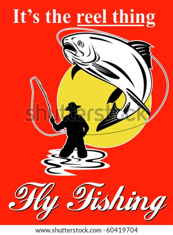"graphic design illustration of Fly fisherman catching trout with fly reel with text wording   ""it's the reel thing"" and  ""fly fishing""set inside a red rectangle done in retro style - stock photo"
