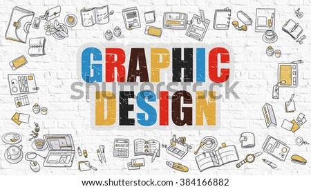 Graphic Design - Multicolor Concept with Doodle Icons Around on White Brick Wall Background. Modern Illustration with Elements of Doodle Design Style. - stock photo