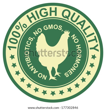 Graphic for Food Business Present By Green Vintage Style 100 Percent High Quality No Antibiotics, No Gmos, No Hormones Stamp, Label, Sticker or Icon Isolated on White Background