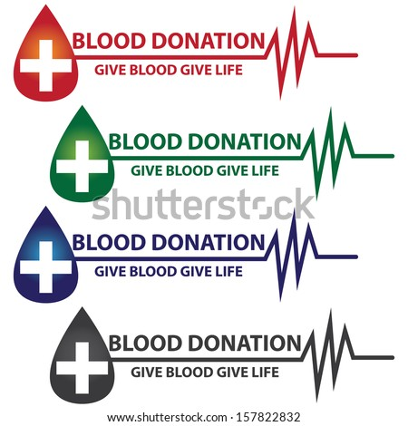 Graphic For Healthcare and Medical Concept Present By Colorful Blood Donation Give Blood Give Life Text With Blood Drop, Cross and Heartbeat Graph Isolated On White Background  - stock photo