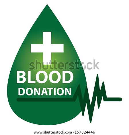 Graphic For Healthcare and Medical Concept Present By Green Glossy Style Blood Drop With  Blood Donation, Cross Sign and Heartbeat Graph Isolated On White Background  - stock photo